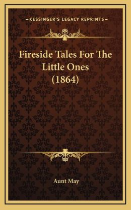 Fireside Tales For The Little Ones (1864)