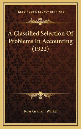 A Classified Selection of Problems in Accounting (1922)