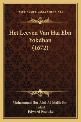Het Leeven Van Hai Ebn Yokdhan (1672)