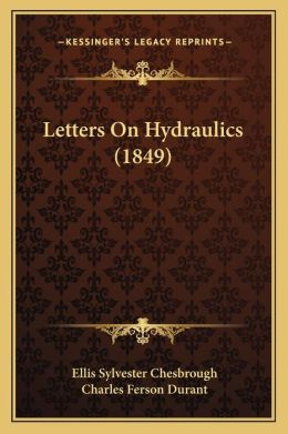 Letters On Hydraulics (1849)