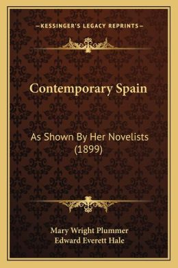 Contemporary Spain: As Shown By Her Novelists (1899)