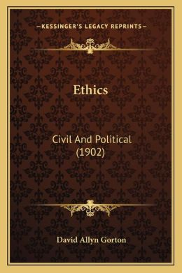 Ethics: Civil and Political (1902)