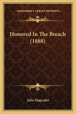 Honored in the Breach (1888)