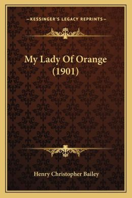 My Lady of Orange (1901)