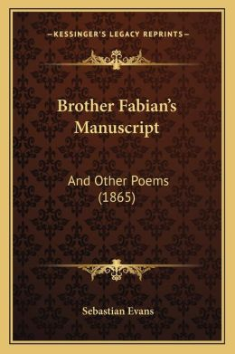 Brother Fabianacentsa -A Centss Manuscript: And Other Poems (1865)