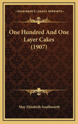 One Hundred And One Layer Cakes (1907)