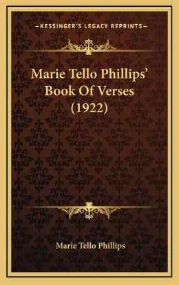 Marie Tello Phillips' Book Of Verses (1922)