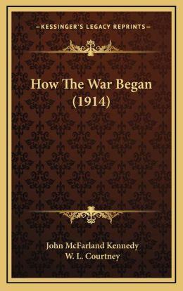 How the War Began (1914)