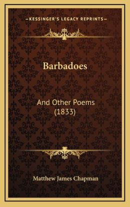 Barbadoes: And Other Poems (1833)