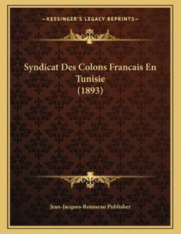 Syndicat Des Colons Francais En Tunisie (1893)