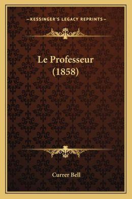 Le Professeur (1858)