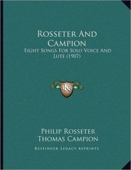 Rosseter And Campion