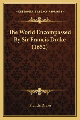 The World Encompassed by Sir Francis Drake (1652)