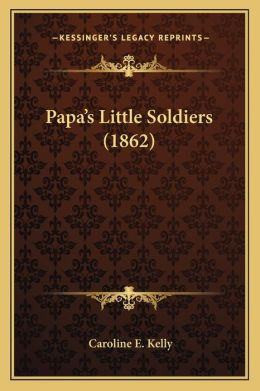 Papa's Little Soldiers (1862)