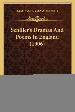 Schiller's Dramas and Poems in England (1906)