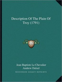 Description of the Plain of Troy (1791)