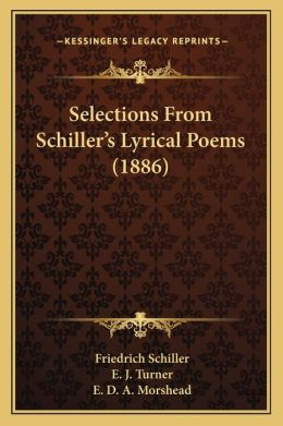 Selections From Schiller's Lyrical Poems (1886)