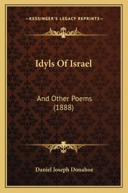 Idyls of Israel: And Other Poems (1888)