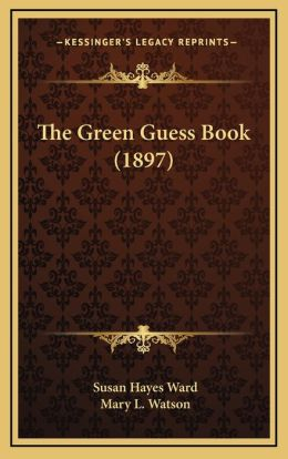 The Green Guess Book (1897)