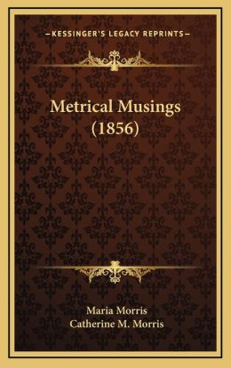 Metrical Musings (1856)
