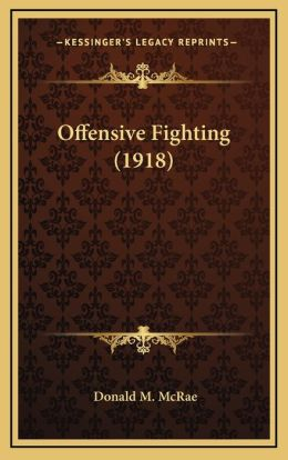 Offensive Fighting (1918)