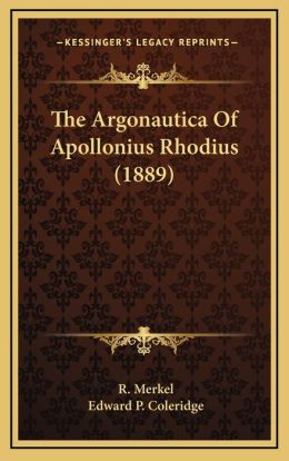 The Argonautica Of Apollonius Rhodius (1889)