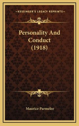 Personality And Conduct (1918)
