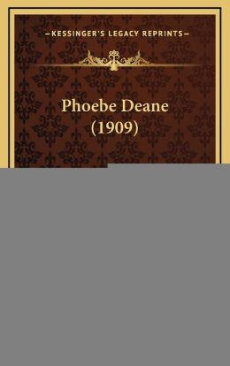 Phoebe Deane (1909)