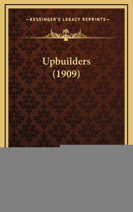 Upbuilders (1909)