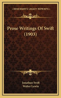 Prose Writings Of Swift (1903)