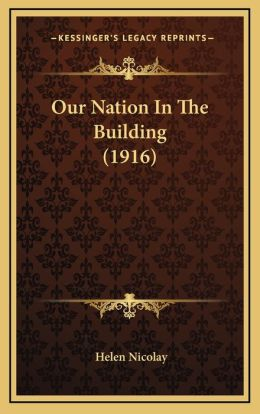 Our Nation In The Building (1916)