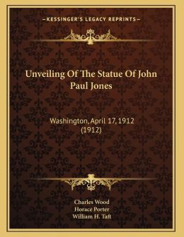 Unveiling Of The Statue Of John Paul Jones