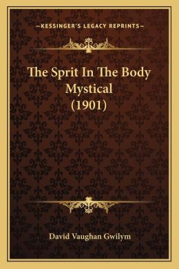 The Sprit in the Body Mystical (1901)