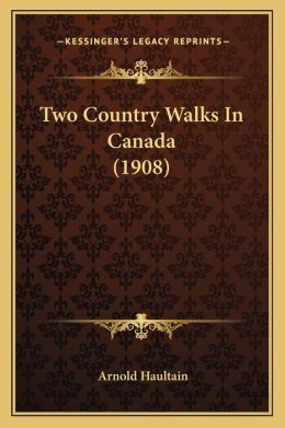 Two Country Walks in Canada (1908)