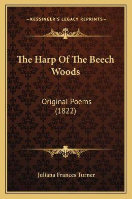 The Harp Of The Beech Woods: Original Poems (1822)