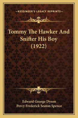 Tommy The Hawker And Snifter His Boy (1922)