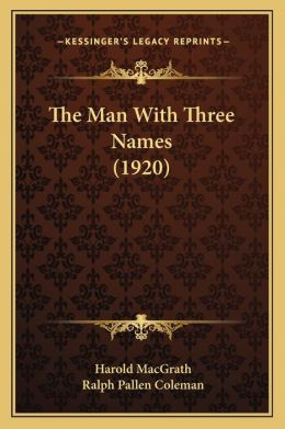 The Man With Three Names (1920)
