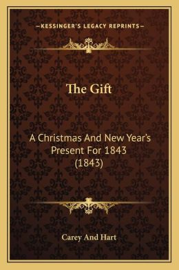 The Gift: A Christmas And New Year's Present For 1843 (1843)