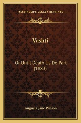 Vashti: Or Until Death Us Do Part (1883)