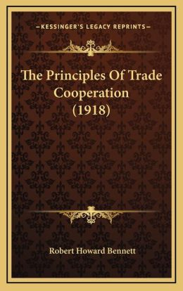 The Principles Of Trade Cooperation (1918)