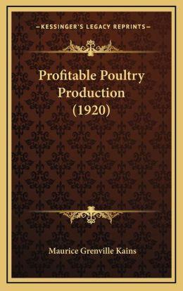 Profitable Poultry Production (1920)