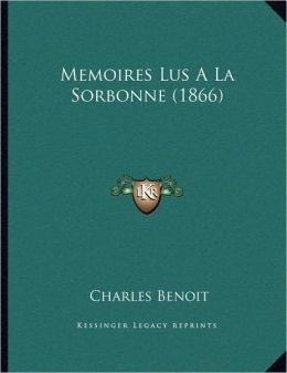 Memoires Lus A La Sorbonne (1866)