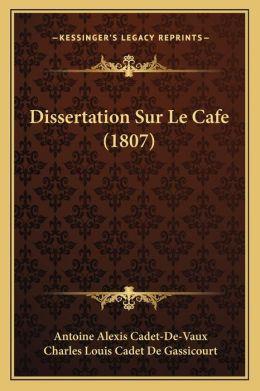 Dissertation Sur Le Cafe (1807)