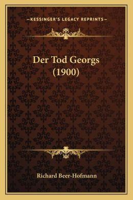 Der Tod Georgs (1900)