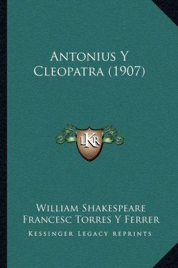 Antonius y Cleopatra (1907)