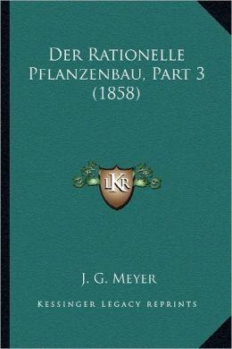 Der Rationelle Pflanzenbau, Part 3 (1858)