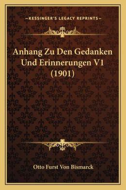 Anhang Zu Den Gedanken Und Erinnerungen V1 (1901)