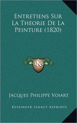 Entretiens Sur La Theorie De La Peinture (1820)