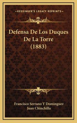 Defensa De Los Duques De La Torre (1883)