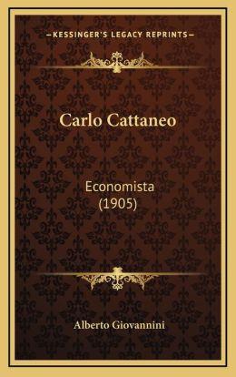 Carlo Cattaneo: Economista (1905)